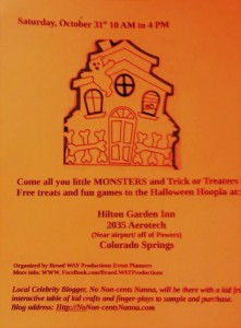 Join MalikaBourne teh No Non-cents Nanna and many other fine vendors for a Halloween Trick or Treating bonus at Colorado Springs Hilton Holiday Hoopla Craft Show.
