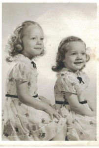 My sisiter Katy and I in the 1950's. We were supposed to grow old together. But a brain tumor took her life befre she turned 50.
