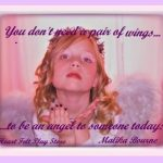 You Don't Need a Pair of Angel Wings